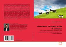 Bookcover of Assessment of export trade in Ethiopia: