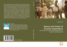 Capa do livro de Nature and Extent of Tourists' Expenditure