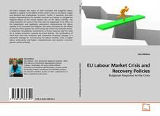 Portada del libro de EU Labour Market Crisis and Recovery Policies