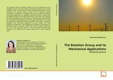 Обложка The Rotation Group and its Mechanical Applications