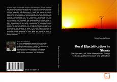 Bookcover of Rural Electrification in Ghana