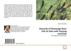 Bookcover of Diversity of Shenango River Fish at Sites with Varying Land Use