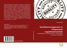 Capa do livro de Qualitätsmanagement in Temporären Logistiknetzwerken
