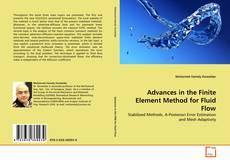 Advances in the Finite Element Method for Fluid Flow kitap kapağı