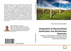 Copertina di Integration of Decentralized Generation into Distribution Networks