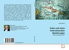 Bookcover of Kuba und seine Internationalen Beziehungen