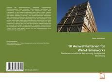 Buchcover von 10 Auswahlkriterien für Web-Frameworks
