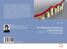 Buchcover von Die langfristige Rendite von Investmentfonds