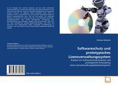 Buchcover von Softwareschutz und prototypisches Lizenzverwaltungssystem