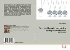 Test problems in mechanics and special relativity kitap kapağı