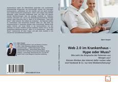 Web 2.0 im Krankenhaus - Hype oder Muss? kitap kapağı