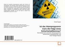Copertina di Ist das Atomprogramm Irans die Folge eines Sicherheitsdilemmas?