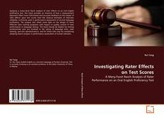 Investigating Rater Effects on Test Scores的封面