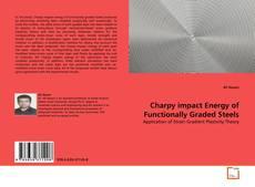 Capa do livro de Charpy impact Energy of Functionally Graded Steels