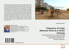 Capa do livro de Frequency of Large Mammal Visits to a Forest Clearing