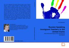 Bookcover of Russian-Speaking Immigrant Teachers in the United States
