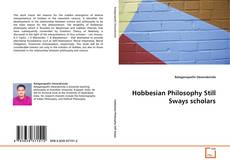 Bookcover of Hobbesian Philosophy Still Sways scholars