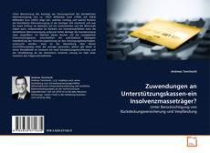 Bookcover of Zuwendungen an Unterstützungskassen-ein Insolvenzmasseträger?