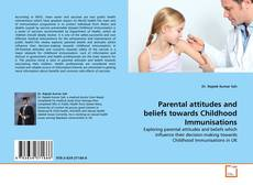 Buchcover von Parental attitudes and beliefs towards Childhood Immunisations
