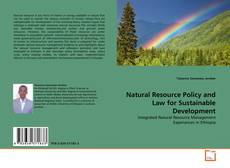 Natural Resource Policy and Law for Sustainable Development的封面