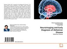 Neuroimaging and Early Diagnosis of Alzheimer Disease kitap kapağı