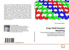 Bookcover of Crop Yield Forecast Modeling