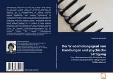 Buchcover von Der Wiederholungsgrad von Handlungen und psychische Sättigung