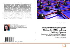 Обложка Interpenetrating Polymer Networks (IPNs) in Drug Delivery System