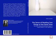 Portada del libro de The Sense of Reading Two Things at the Same Time