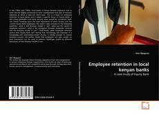 Bookcover of Employee retention in local kenyan banks