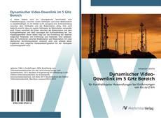 Copertina di Dynamischer Video-Downlink im 5 GHz Bereich