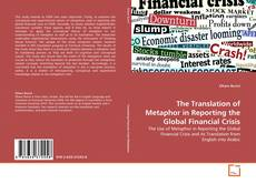 Portada del libro de The Translation of Metaphor in Reporting the Global Financial Crisis
