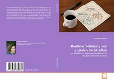 Bookcover of Resilienzförderung von sozialen Fachkräften