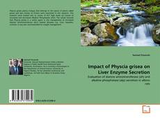 Bookcover of Impact of Physcia grisea on Liver Enzyme Secretion
