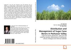 Обложка Distribution and Management of Sugar Cane Borers in Peshawar Valley