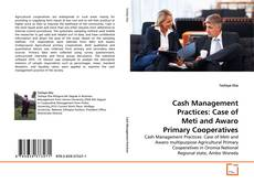 Borítókép a  Cash Management Practices: Case of Meti and Awaro Primary Cooperatives - hoz