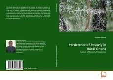 Bookcover of Persistence of Poverty in Rural Ghana