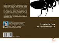 Couverture de Ectoparasite Fleas: Problems and Control