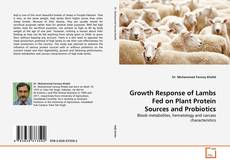 Copertina di Growth Response of Lambs Fed on Plant Protein Sources and Probiotics