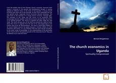 Bookcover of The church economics in Uganda