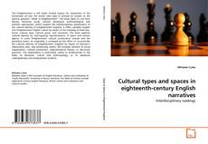 Обложка Cultural types and spaces in eighteenth-century English narratives