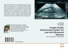 Buchcover von Images Quality Enhancement System for Low End Ultrasound Machine