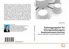 Capa do livro de Datenaggregation für leitungsnetzbezogene GeoGovernment-Services
