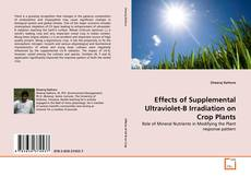 Bookcover of Effects of Supplemental Ultraviolet-B Irradiation on Crop Plants