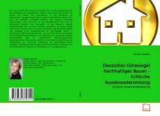 Borítókép a  Deutsches Gütesiegel Nachhaltiges Bauen - Kritische Auseinandersetzung - hoz