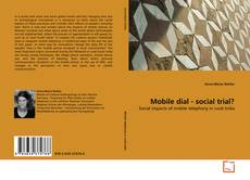 Bookcover of Mobile dial - social trial?