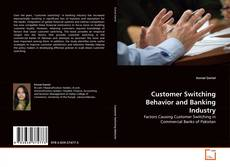 Portada del libro de Customer Switching Behavior and Banking Industry