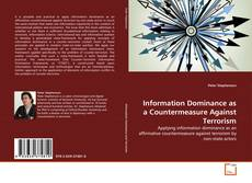 Bookcover of Information Dominance as a Countermeasure Against Terrorism