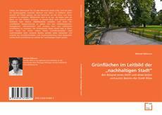 """Grünflächen im Leitbild der """"nachhaltigen Stadt"""" kitap kapağı"""