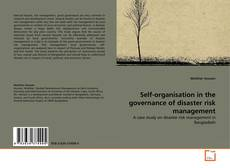 Bookcover of Self-organisation in the governance of disaster risk management